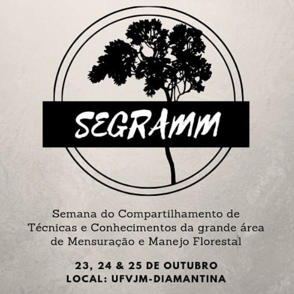 Cartaz da Semana de Compartilhamento de Técnicas e Conhecimentos da Grande Área de Mensuração e Manejo Florestal de 23 a 25 de outubro de 2019 em Diamantina