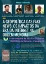 """Cartaz de divulgação do evento mesa-redonda """"A geopolítica das fake news: os impactos da era da internet na ordem mundial"""""""
