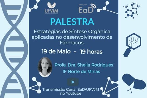 Banner da palestra Estratégias de síntese orgânica aplicadas no desenvolvimento de fármacos