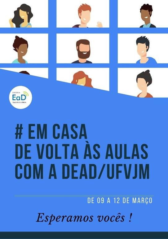 Banner Em casa de volta às aulas com a DEAD e UFVJM