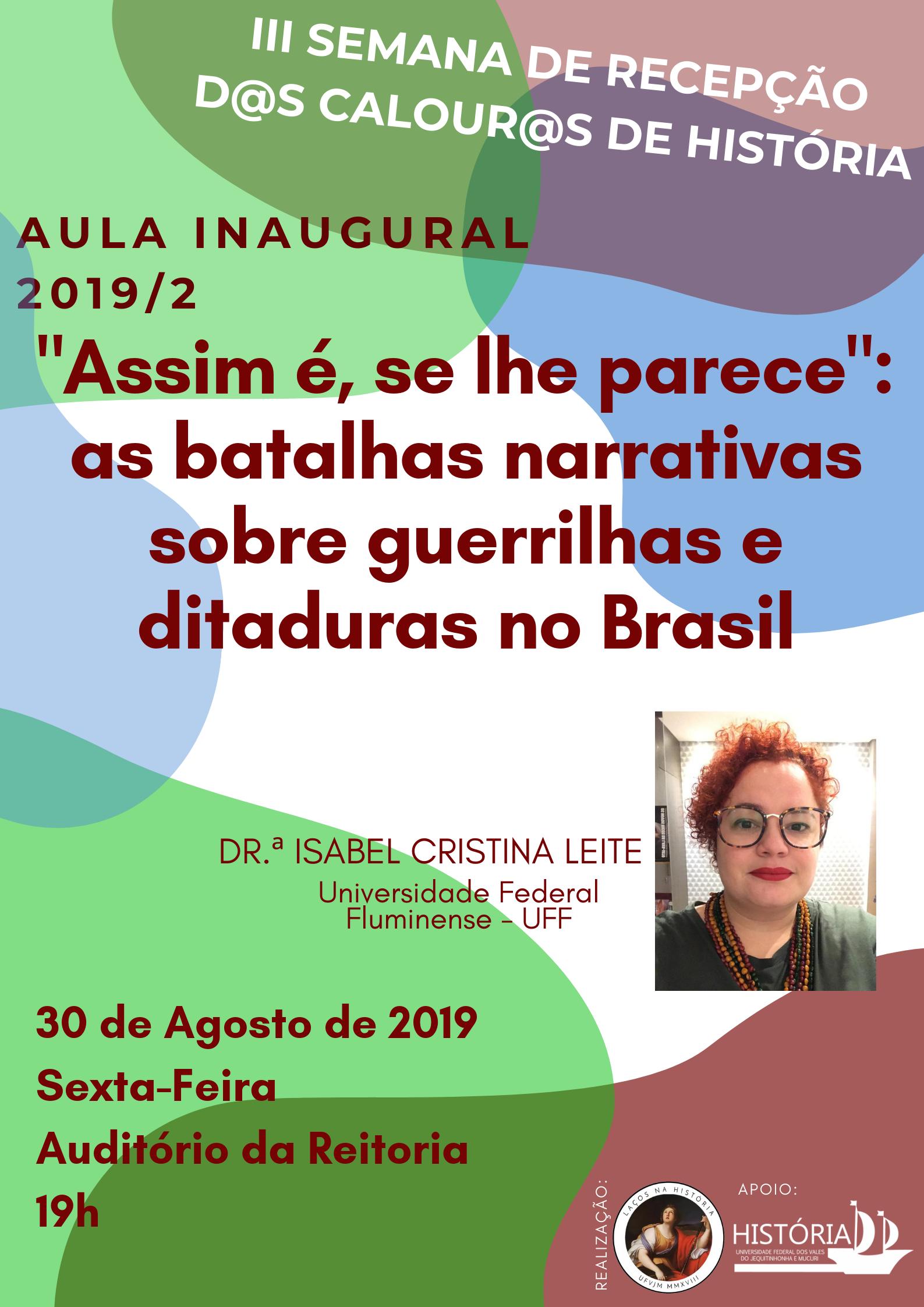Aula inaugural da História debate narrativas sobre guerrilhas e ditadura militar no Brasil