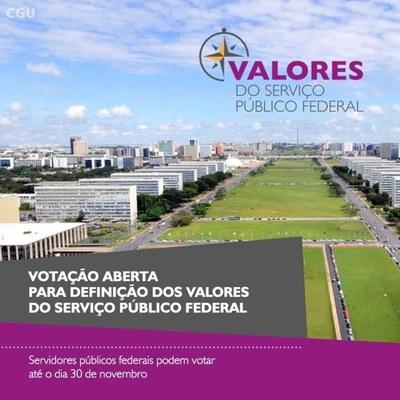 Cartaz do projeto Valores traz a imagem de uma cidade e a frase Votação aberta para definição dos valores  do serviço público federal - Servidores públicos federais podem votar até o dia 30 de novembro.