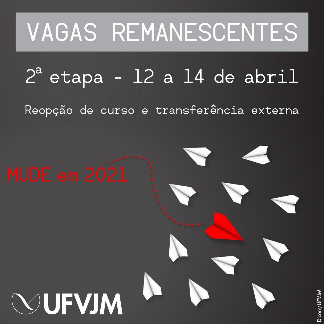 Campanha Vagas remanescentes UFVJM - 2 etapa