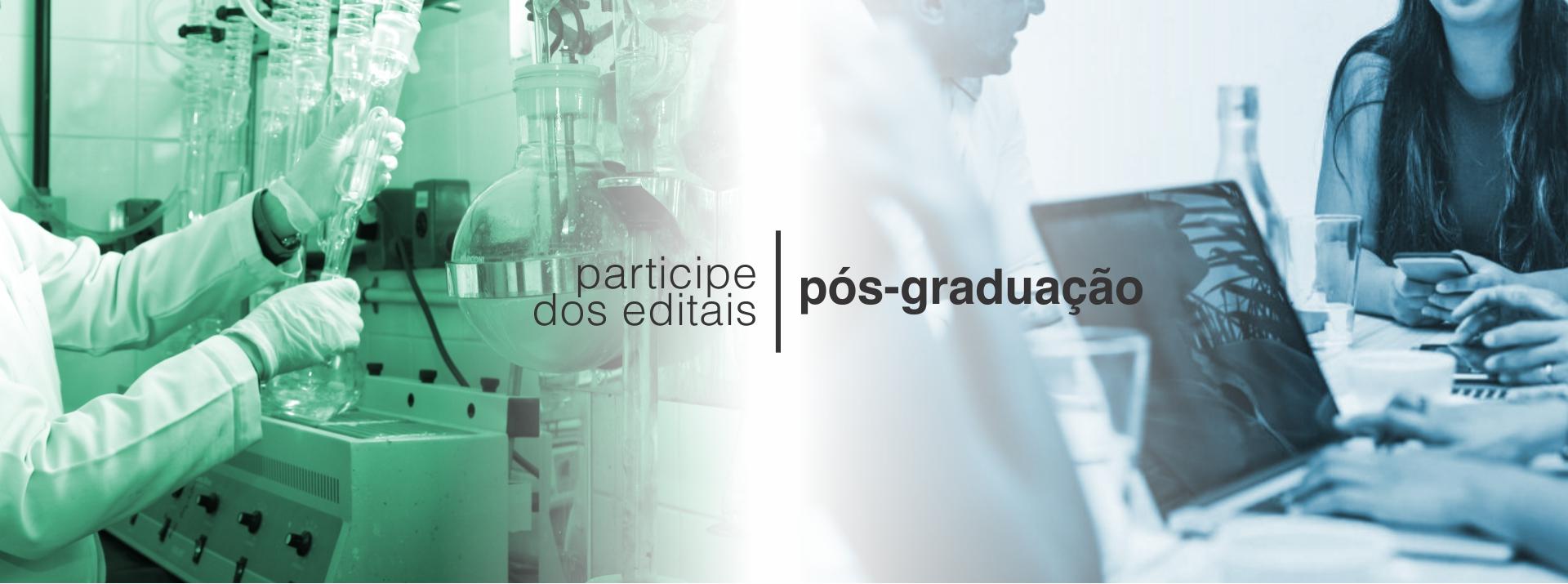 Banner da campanha participe dos editais da pós-graduação
