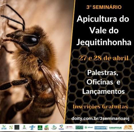 Banner do 3º Seminário Apicultura do Vale do Jequitinhonha. 27 e 28 de abril. Palestras, oficinas e lançamentos.