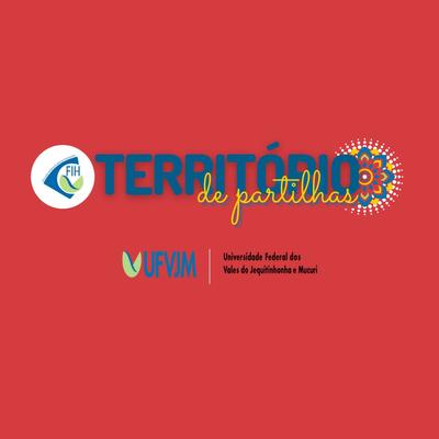 Banner 1º Ciclo de Encontros Integrados - FIH - Territorio de Partilhas