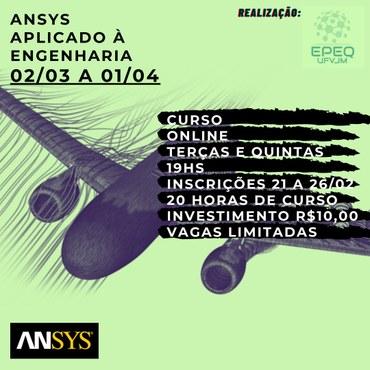 Banner do curso online Ansys Aplicado à Engenharia de 02/03 a 01/04.