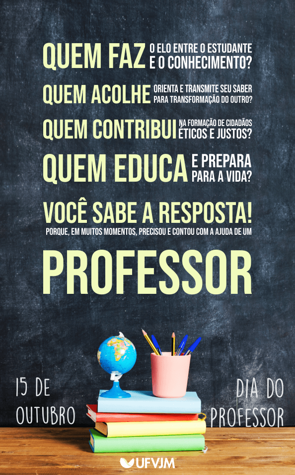 Peça comemorativa UFVJM - Dia do Professor - 15-10-19