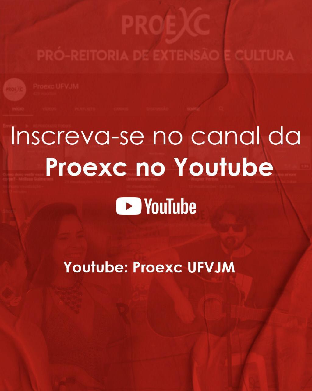 Cartaz lançamento do canal do Youtube da Proexc